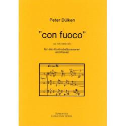 Dülken, Peter: Con fuoco op.58 : für 3 Kontrabassposaunen und Klavier Partitur