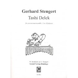 Stengert, Gerhard: Tashi Delek for percussion-ensemble (3 to 10 players) score and 6 parts