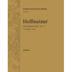 Hoffmeister, Franz Anton: Konzert D-Dur Nr.1 : für Kontrabass und Orchester (mit obligater Violine) Violoncello/Kontrabass