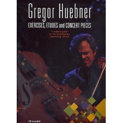 Huebner, Gregor: Exercises, Etudes and Concert Pieces (+CD): for violin