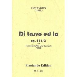 Caldini, Fulvio: Di lasso ed io op.131c : f├╝r Tenorblockfl├Âte und Cembalo