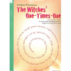 Waterhouse, Graham: The Witches' One-Times-One : for speaking voice and violoncello score (en)