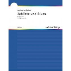 Willscher, Andreas: Jubilate und Blues : f├╝r Orgel (Orgelpedal solo)