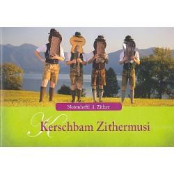 Kerschbam Zithermusi : für 3 Zithern 3 Stimmen