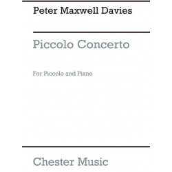 Maxwell Davies, Sir Peter: Piccolo Concerto : for piccolo and piano
