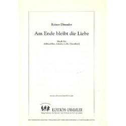 Dimmler, Rainer: Am Ende bleibt die Liebe : f├╝r Altblockfl├Âte, Gitarre und Violoncello, Partitur und Stimmen