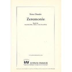 Dimmler, Rainer: Zeremonie : f├╝r Tenorblockfl├Âte, Gitarre und Violoncello Partitur und Stimmen