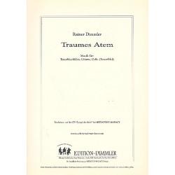 Dimmler, Rainer: Traumes Atem : f├╝r Tenorblockfl├Âte, Gitarre und Cello