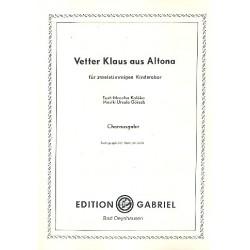 Görsch, Ursula: Vetter Klaus aus Altona : für Kinderchor Partitur