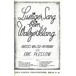 Lustiger Sang beim Walzerklang (Medley) für Salonorchester Direktion und Stimmen