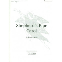 Rutter, John: Shepherd's Pipe Carol : for children's chorus (unison chorus) and piano score