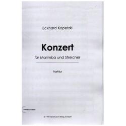 Kopetzki, Eckhard: Konzert : für Marimba und Streicher Studienpartitur
