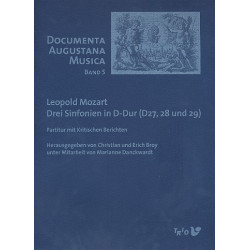 Mozart, Leopold: 3 Sinfonien in D-Dur (D27, 28 und 29) : für 2 Oboen, 2 Hörner in D, 2 Violinen, Viola und Violoncello,