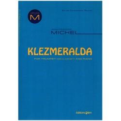 Michel, Jean-Francois: Klezmeralda for trumpet (clarinet/soprano saxophone) and piano