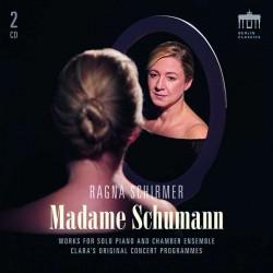 Madame Schumann, Werke von Hensel, Clara Schumann, Gluck u. a. Ragna Schirmer, Klavier (edel, 2 CD, 2019)