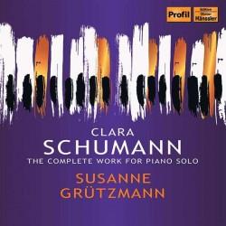 Clara Schumann: Sämtliche Klavierwerke Susanne Grützmann, Klavier(4 CDs, Profil, 1995)