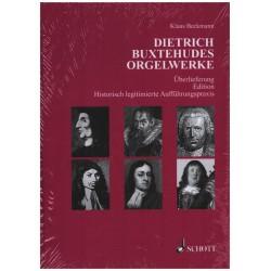 Beckmann, Klaus: Dietrich Buxtehudes Orgelwerke - Überlieferung, Edition, Historisch legitimierte Aufführungspraxis