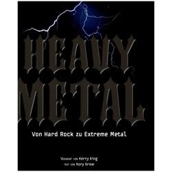 Grow, Kory: Heavy Metal - Von Hard Rock zu Extreme Metal