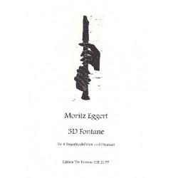 Eggert, Moritz: 3D Fontane : für 4 Tenorblockflöten und Drumset Partitur und Stimmen