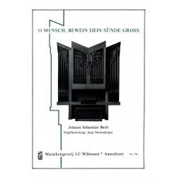 Bach, Johann Sebastian: O Mensch, bewein dein Sünde gross für Orgel