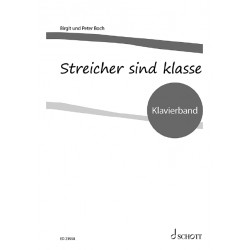 Boch, Peter / Boch, Birgit, Streicher sind klasse Klavier Lehrerband