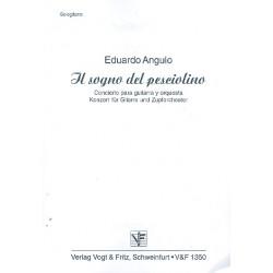 Angulo, Eduardo: Il sogna del pesciolino : Konzert f├╝r Gitarre und Zupforchester Gitarre solo