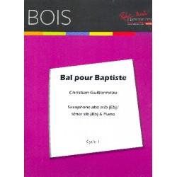 Guillonneau, Christian: Bal pour Baptiste : pour saxophone alto, saxophone tenor et piano