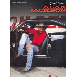 Jackson, Alan: Alan Jackson : Good Time Songbook for piano/vocal/guitar