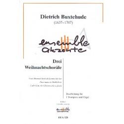Buxtehude, Dieterich: 3 Weihnachtschoräle : für Trompete und Orgel