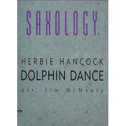 Hancock, Herbie: Dolphin Dance : for saxophone ensemble with piano and rhythm section score+parts