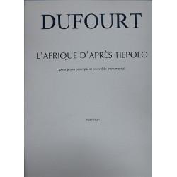 Dufourt, Hugues: L'Afrique d'après Tiepolo : pour piano principal et ensemble instrumental partition (2005)