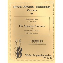Simpson, Christopher: Summer from The Seasons : for treble viol and 2 bass viols and organ continuo parts