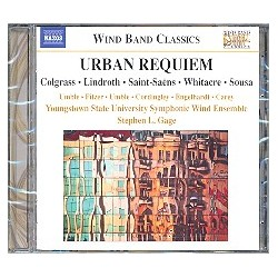 Urban Requiem : CD Music for Wind Band