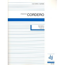 Cordero, Ernesto: Sonatina Tropical : for 2 guitars