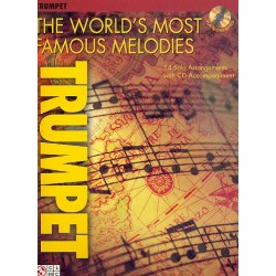 The World's most famous Melodies (+CD) : for trumpet