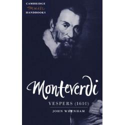 Whenham, John: Monteverdi Vespers (1610) Cambridge Music Handbook