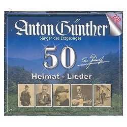 Günther, Anton: 50 Heimat-Lieder : CD