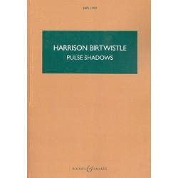 Birtwistle, Harrison: Pulse Shadows Meditations on Paul Celan for soprano, string quartet and ensemble, score