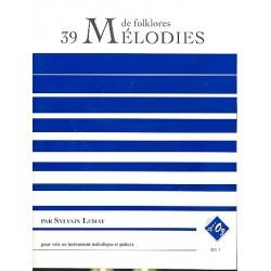 39 m├®lodies de folklores : pour voix ou instrument m├®lodiques et guitare