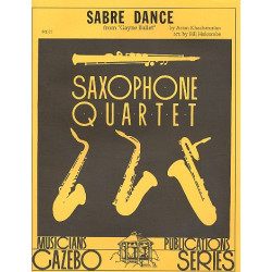 Khatchaturian, Aram: Sabre Dance from Gayne Ballet for 4 saxophones score+parts