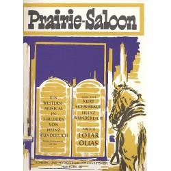 Olias, Lothar: Prairie-Saloon : Western-Musical B├╝hnen-Klavierauszug