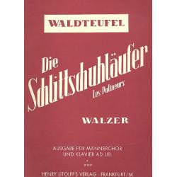 Waldteufel, Emil: Die Schlittschuhläufer Walzer für Männerchor und Klavier ad lib.