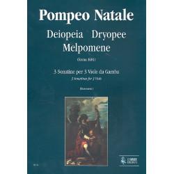 Natale, Pompeo: Deiopoeia Dryopee e Melpomene : 3 sonatine per 3 viole da gamba partitura+parti (1681)