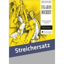 Mozart, Wolfgang Amadeus: Figaros Hochzeit (Suite) für musikalische Talk-Show und Streichorchester Partitur mit Text,