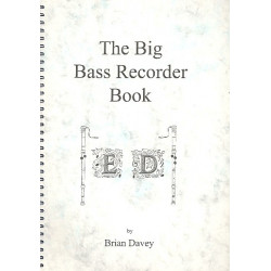 The Big Bass Recorder Book vol.5 for bass recorder solo