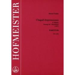 Franke, Bernd: Chagall-Impressionen : für Horn, 3 Trompeten, 2 Posaunen und Tuba, Partitur