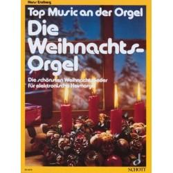 Die Weihnachtsorgel : Die Sch├Ânsten Weihnachtslieder f├╝r E-Orgel