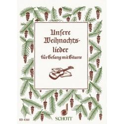 Unsere Weihnachtslieder : für Gesang und Gitarre