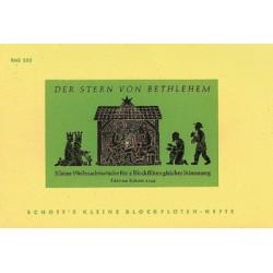 Fischer, Hans: Der Stern von Bethlehem : für 2 Sopranblockflöten Spielpartitur