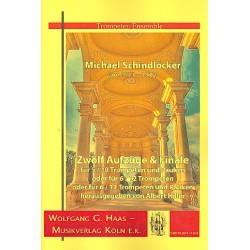 Schindlöcker, Michael: 12 Aufzüge und Finale : für 5-12 Trompeten (und Pauken) Partitur und Stimmen